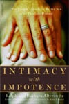 An essential read for men dealing with intimacy with impotence. A thoughtful and insightful guide to aids and medications, as well as transforming your sex life.