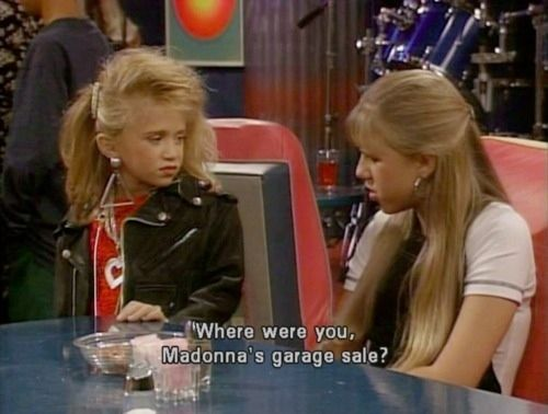 "Outfits backfire. And when they do, other women can get catty. | 16 Things You Learned About Being A Woman From ""Full House"""