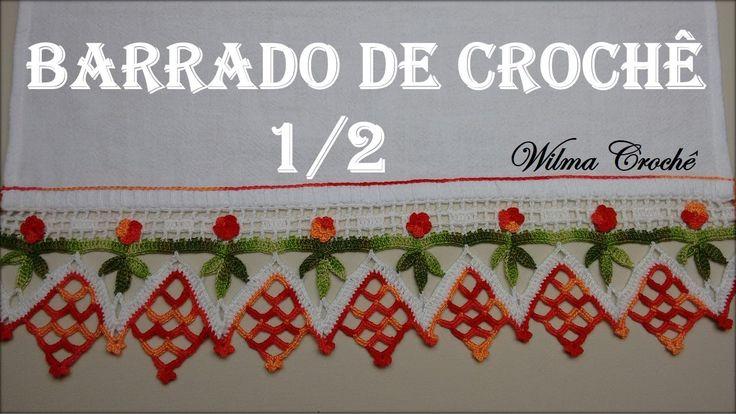 Barrado de Crochê Para Toalhas e Panos de Prato (Nº01) - Parte 1/2