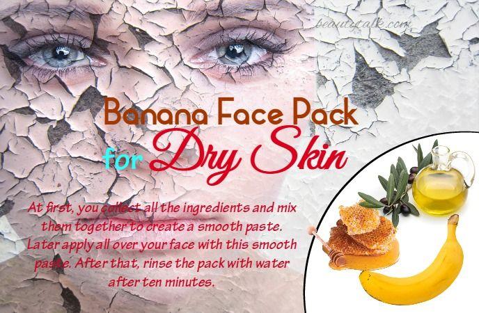 21 Homemade Face Pack For Dry Skin