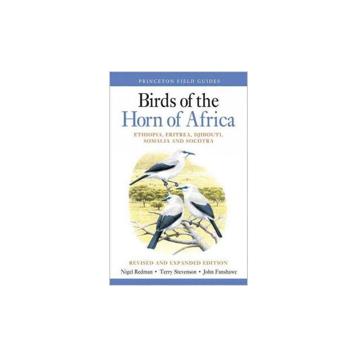 Birds of the Horn of Africa : Ethiopia, Eritrea, Djibouti, Somalia, and Socotra (Paperback) (Nigel