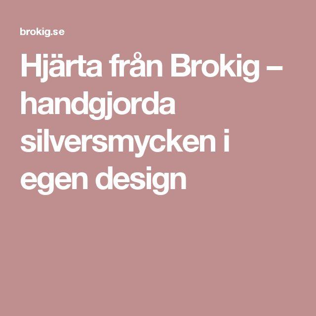 Hjärta från Brokig – handgjorda silversmycken i egen design
