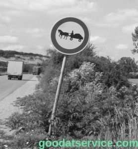 You meet signs like that  on the way.... Bulgaria #goodatservice.com