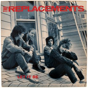"Let It Be, The Replacements - Copping a beatles title was cheeky; attaching it to a post-punk masterpiece was a sign of maturity. Said Paul Westerberg, ""This was the first time I had songs that we arranged, rather than just banging out riffs."" Mixing punk, pop and country with raw, wry lyrics, he wrote ""Unsatisfied"" for his lagging bandmates."
