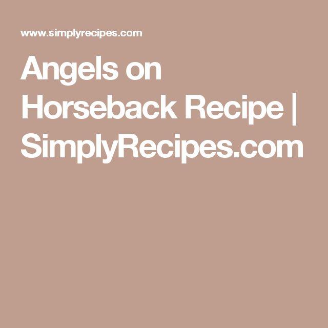 Angels on Horseback Recipe | SimplyRecipes.com