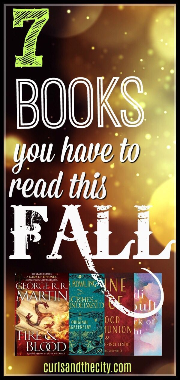 Fall Books Curls And The City Hottest Books To Hit Bookshelves This Fall Fallen Book Book Enthusiast Best Books To Read