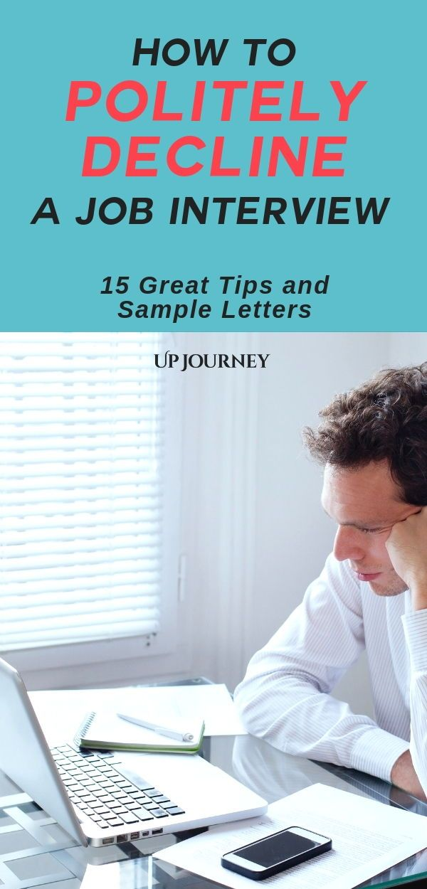 How To Politely Decline A Job Interview Sample Letters Job Interview Job Interview Tips Interview