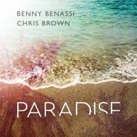 Benny Benassi & Chris Brown - Paradise by Benny Benassi on SoundCloud