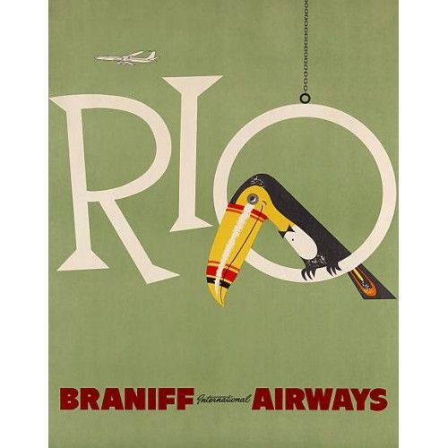 66 best vintage travel posters images on pinterest vintage rio de janeiro rio de janeiro travel poster for braniff airways shows image of a colorful toucan matte finish paper size x viewable image size x paper sciox Gallery