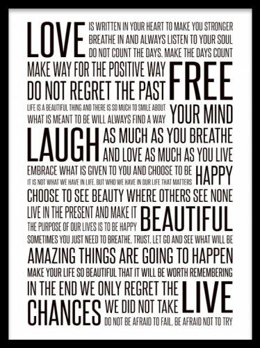 Life manifesto, svartvit tavla med budskap