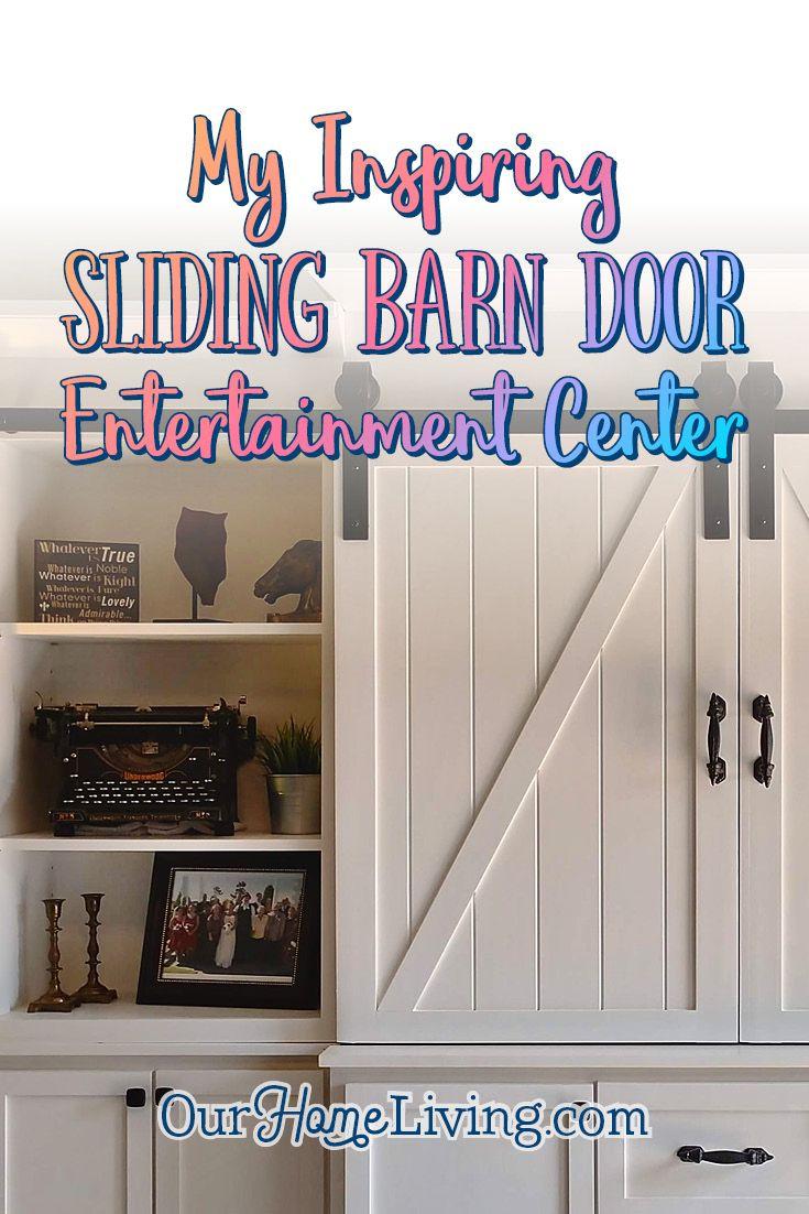 My Inspiring Sliding Barn Door Entertainment Center Barn Door Entertainment Center Entertainment Center Living Room Entertainment Center