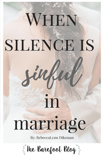 When Silence is Sinful Marriage