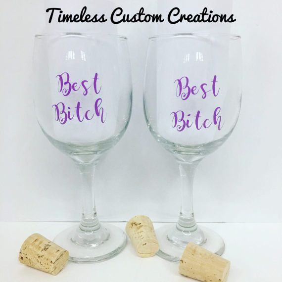 Best Bitch Wine Glasses set of 2 girls night out best