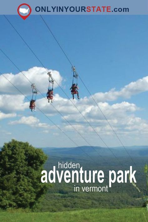 Travel | Vermont | USA | Adventure Park | Ziplines | Outdoor Activities | Things To Do | Nature | Attractions