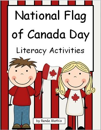 National Flag of Canada Day is on February 15th! Blog post on literacy activities!