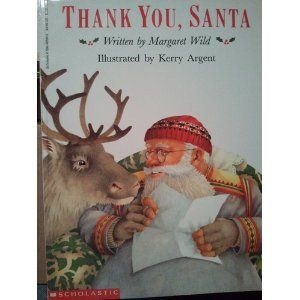 Thank You, Santa by Margaret Wild This is a story that takes place over the course of a year. It is written as a series of letters between a young girl and Santa. It is excellent for teaching letter writing and for teaching about thankfulness.and caring. Because the young girl is in Australia it is also useful in talking about geography.