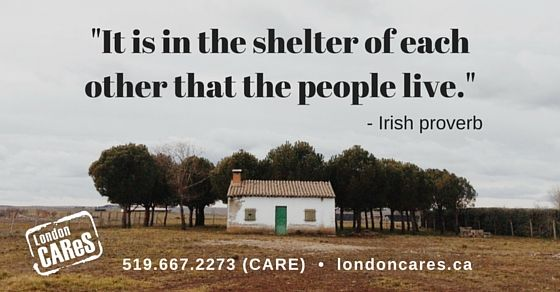 """""""it is in the shelter of each other that the people live."""" Irish proverb #londonCAReS"""