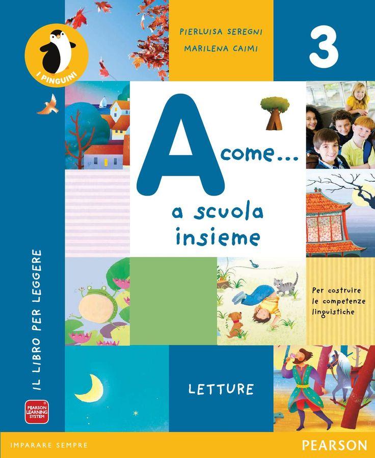 A come..a scuola insieme 3 - Italiano