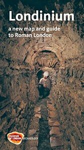 Londinium - a new map & guide to Roman London