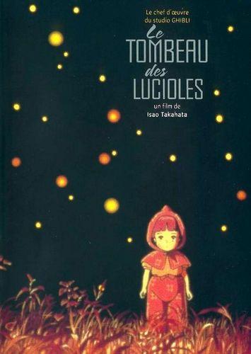 Le tombeau des lucioles - Isao Takahata (1988)