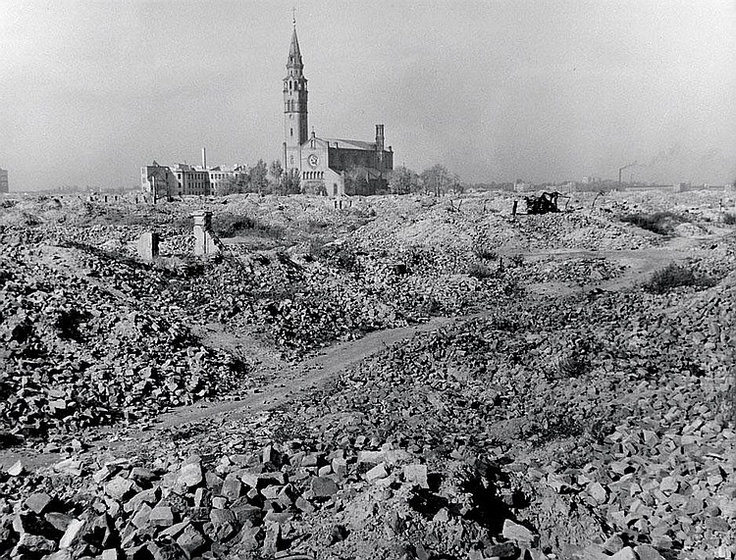 Warsaw 1948 -- I was there in 1948. Some places I could stand and look and there was nothing taller than I was at age 16.
