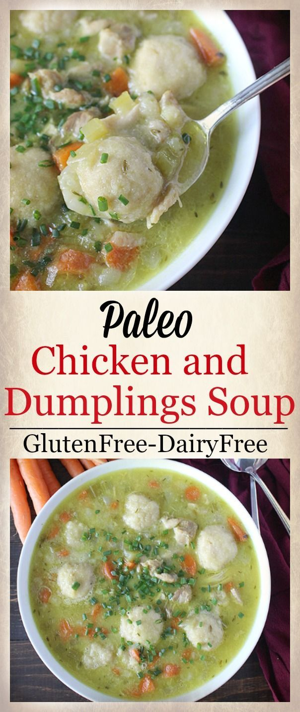 Paleo Chicken and Dumplings Soup- gluten free, dairy free, and pure comfort food! A meal the whole family will love and easy to make.