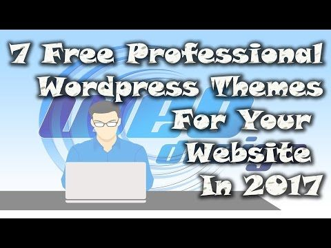 Top 7 Free Professional Wordpress Themes For Your Website In 2017 - https://www.wordpress-theme.org/top-7-free-professional-wordpress-themes-for-your-website-in-2017/