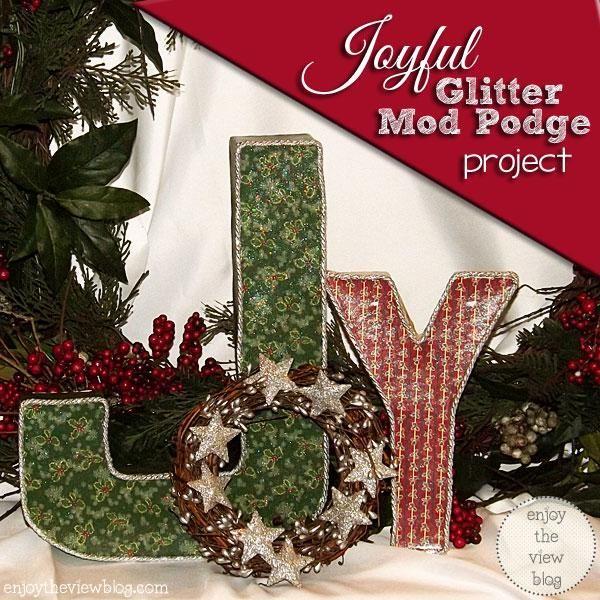 Joyful Glitter Mod Podge Holiday Project | enjoytheviewblog.com #ad #ModPodgeHoliday #diy #holidaycrafts #crafts