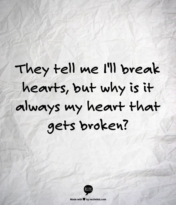 Why U Break My Heart Quotes: 473 Best Images About Quotes On Pinterest