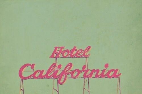 Enseigne Hotel California