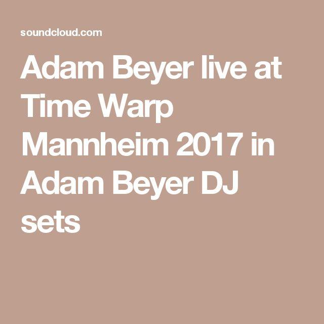 Adam Beyer live at Time Warp Mannheim 2017 in Adam Beyer DJ sets