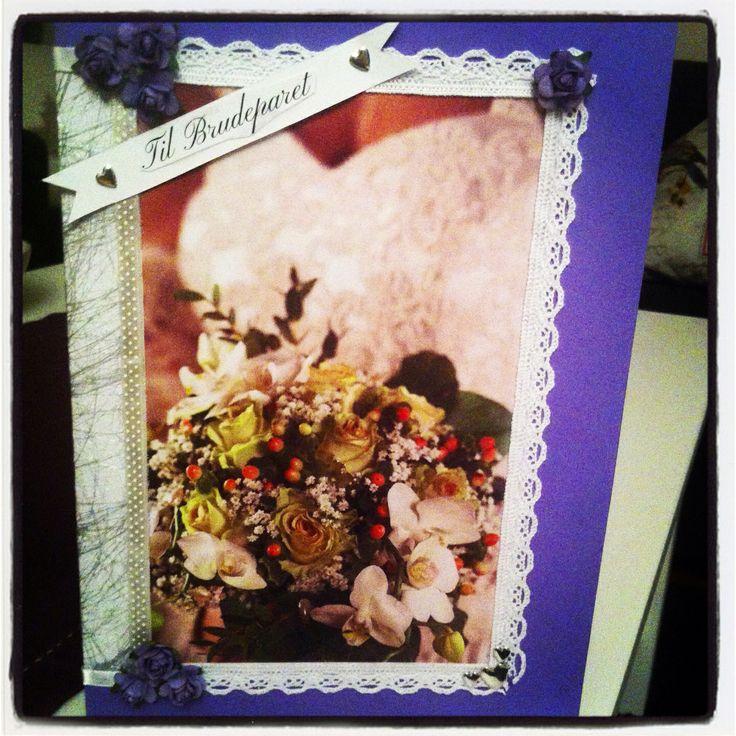 Bryllupskort laget til min kjære tante og onkel