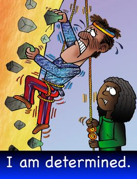 A vibrant cartoon poster for classroom displays. Value - I am determined. Artwork by Greg Walker. Poster size- US letter.
