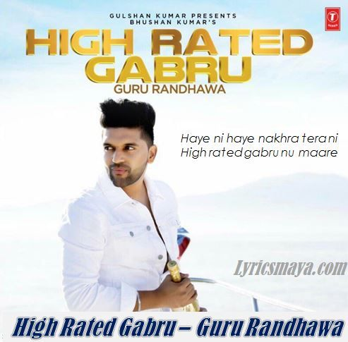 High Rated Gabru Lyrics – Guru Randhawa | Manj Musik | DirectorGifty