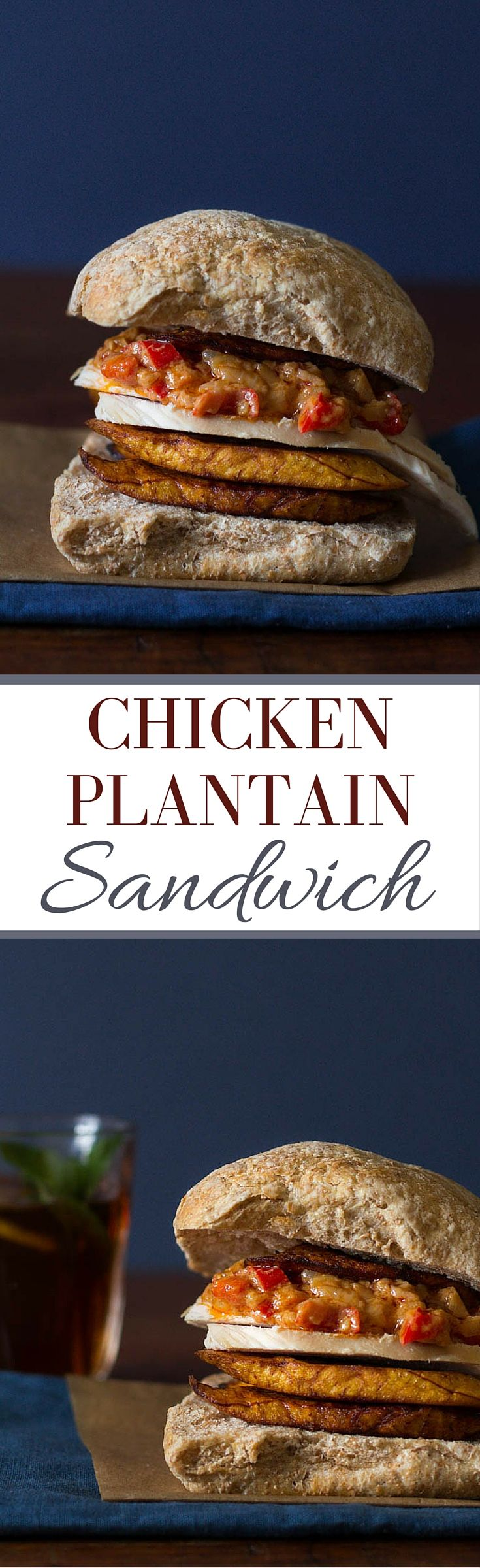 Chicken Plantain Sandwich | Recipes From A Pantry