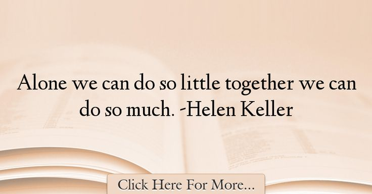 Helen Keller Quotes About Alone - 1001