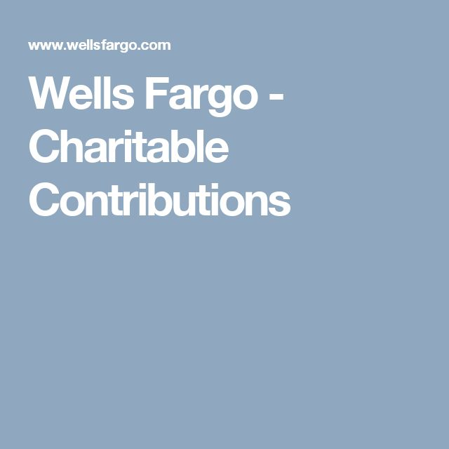 Wells Fargo - Charitable Contributions
