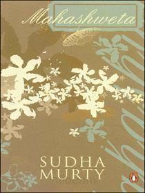 Mahashweta by Sudha Murthy ..