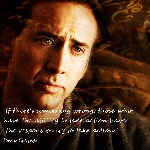 great quote from a great movie, National Treasure