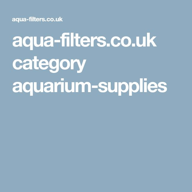 aqua-filters.co.uk category aquarium-supplies