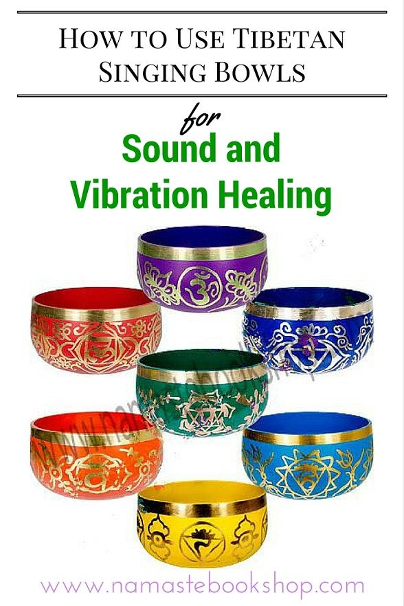 How to Use Tibetan Singing Bowls for Sound and Vibration Healing | namastebookshop.com