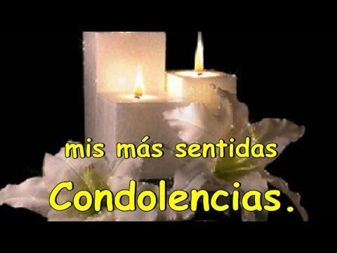 Mis mas Sentidas Condolencias - YouTube