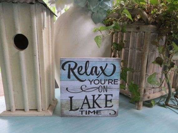 Wood Lake Sign Relax You're on Lake Time Lake by SweetTeaBlues
