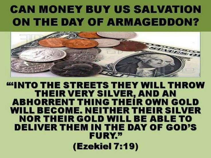 Can money buy us salvation on the day of Armageddon?