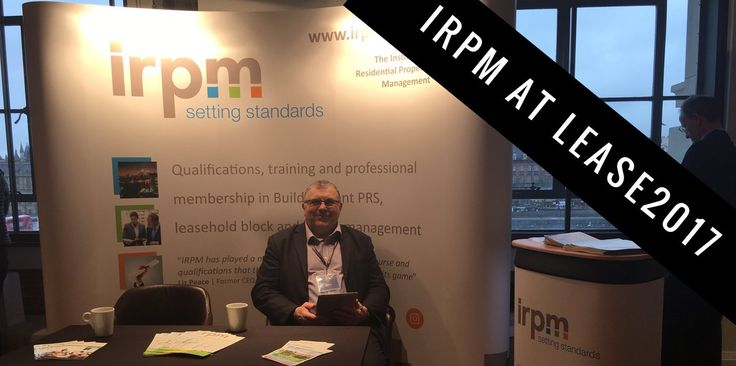 IRPM set for #LEASE2017. Keen interest in new Leasehold Apprenticeship and Build-2-Rent PRS quals already! @IRPMONLINE @build_to_rent #IRPM #B2R #PRS #BuildToRent #PrivateRentedSector #Property #Lease #Apprentice #Apprenticeship