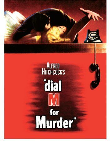 a movie analysis of dial m for murder by alfred hitchcock Alfred hitchcock: the masterpie  - alfred hitchcock collection: 'dial m for murder  plus three additional blu-rays of hitchcock's very best movies — 'dial m.