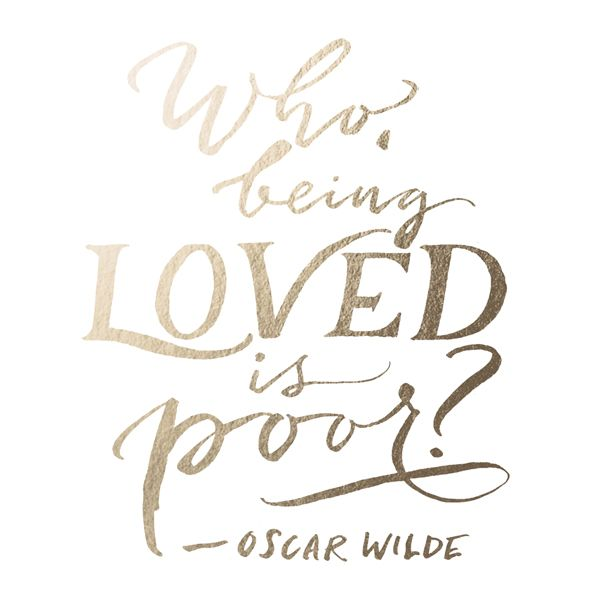 Oscar Wilde Love Quote Who Being Loved Is Poor