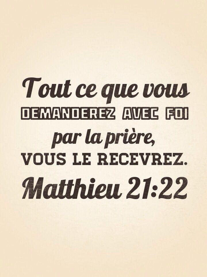 """La Bible - Versets illustrés - Matthieu 21:22 - Paroles de Jésus Jésus leur répondit: """"En vérité je vous le dis, si vous avez de la foi et si vous ne doutez pas, non seulement vous ferez ce qui a été fait à ce figuier, mais quand vous diriez à cette montagne : Ote-toi de là et jette-toi dans la mer, cela se ferait. Tout ce que vous demanderez avec foi par la prière, vous le recevrez."""""""