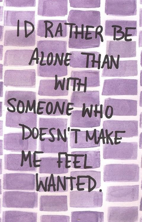 I Rather Be Alone Than Someone Who Makes Feel Alone Agcrewall
