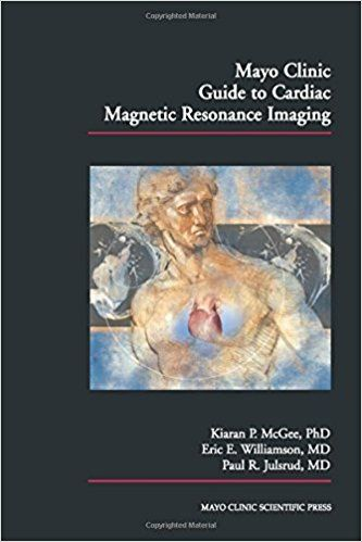 Mayo Clinic Guide to Cardiac Magnetic Resonance Imaging #medical #books #free #download #pdf #review #residency #clinical #india #online #textbooks #students #pictures #book #CardiologyBooksPDF #CardiologyBooks #Cardiology